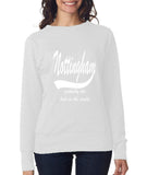 NOTTINGHAM Probably The Best City In The World Womens SweatShirts White-ANVIL-Daataadirect.co.uk