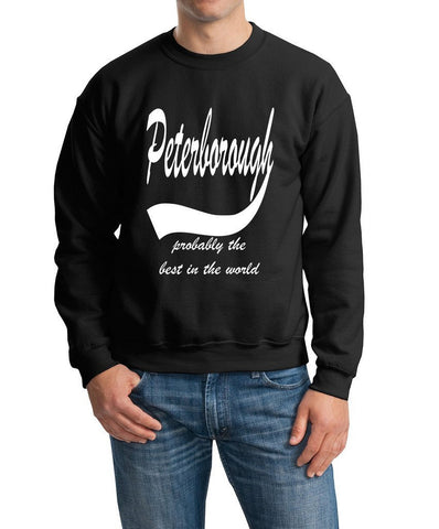 PETERBOROUGH Probably The Best City In The World Mens SweatShirt White-Gildan-Daataadirect.co.uk