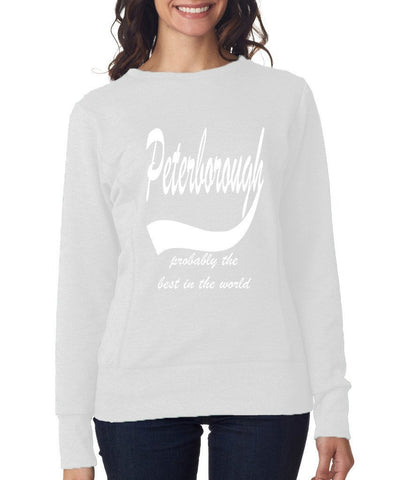 PETERBOROUGH Probably The Best City In The World Womens SweatShirts White-ANVIL-Daataadirect.co.uk
