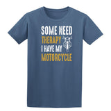 Some Need Therapy I Have My Motorcycle Mens T Shirts-Gildan-Daataadirect.co.uk