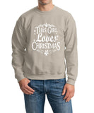 This girl loves christmas Mens SweatShirt-Gildan-Daataadirect.co.uk