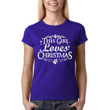 This girl loves christmas Womens T Shirt-Gildan-Daataadirect.co.uk