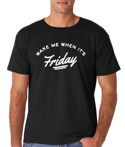 Wake Me Up When Its Friday Men T Shirts White-Gildan-Daataadirect.co.uk