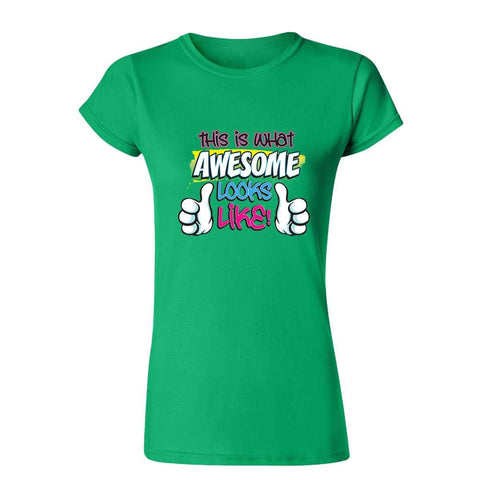 What Awesome Looks Like! 20095HD6 Womens T Shirt-Gildan-Daataadirect.co.uk