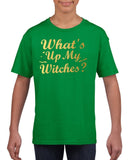 Whats up my witches Kids T Shirt Gold-Gildan-Daataadirect.co.uk