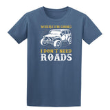 Where I Am Going Dont Need The Roads Mens T Shirts-Gildan-Daataadirect.co.uk