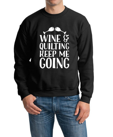 Wine And Quilting Keep Me Moving Men Sweat Shirts White-Gildan-Daataadirect.co.uk