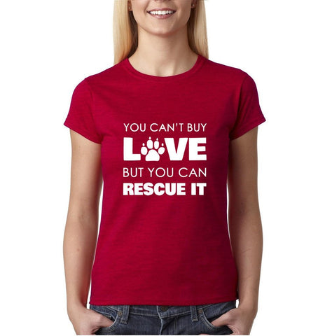 You Can't Buy Love Rescue It Women T Shirts White-Gildan-Daataadirect.co.uk