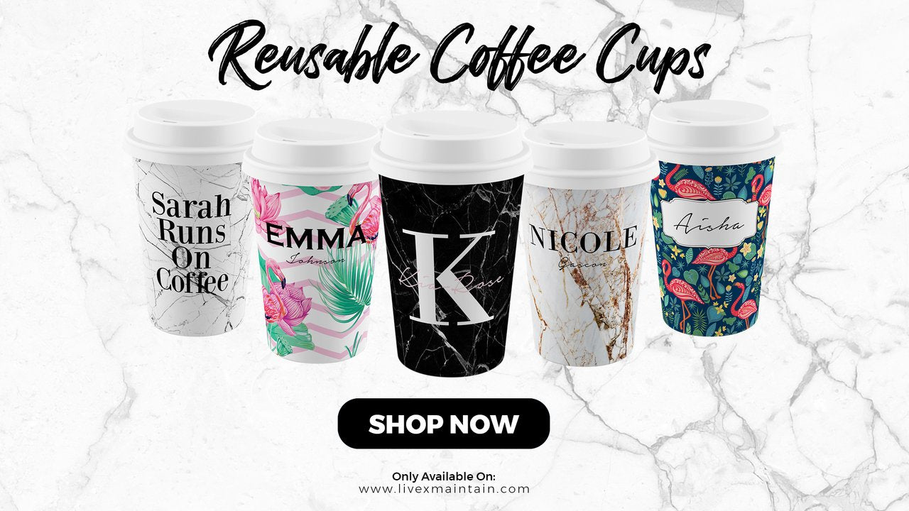 Personalised Reusable Coffee Cups