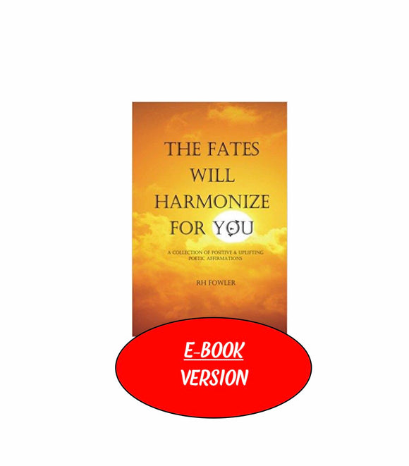 E-BOOK: The Fates Will Harmonize For You