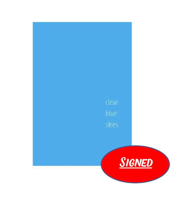 Clear Blue Skies (SIGNED Edition)