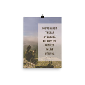 """You've Made It This Far""- 12x16 Poster Print"