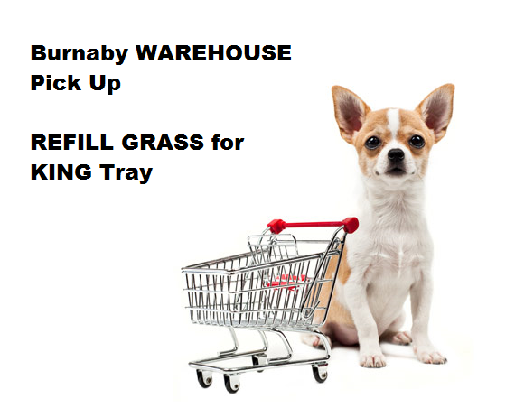 REFILL Grass PICKUP from BURNABY WAREHOUSE