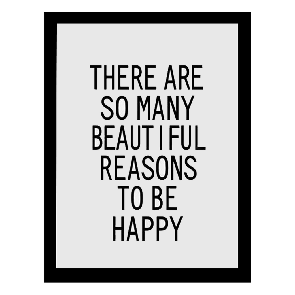 Beautiful Reasons Wall Print