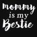 Mommy Is My Bestie Camo Clothing Set