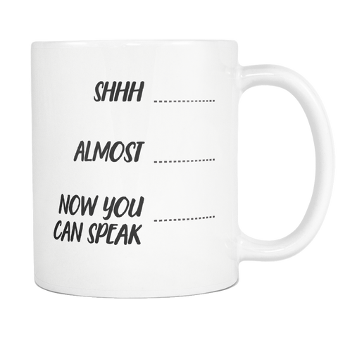 Now You Can Speak Coffee Mug
