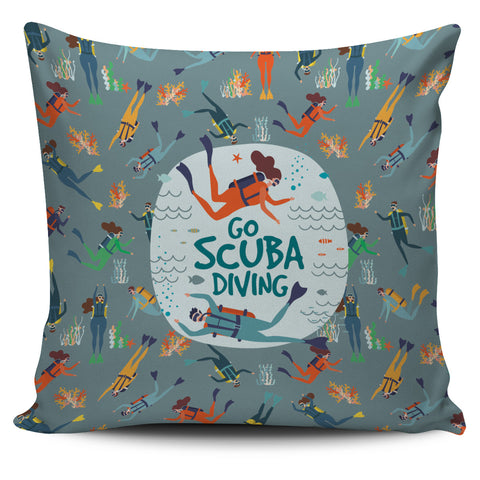 Go Scuba Diving Pillow Cover