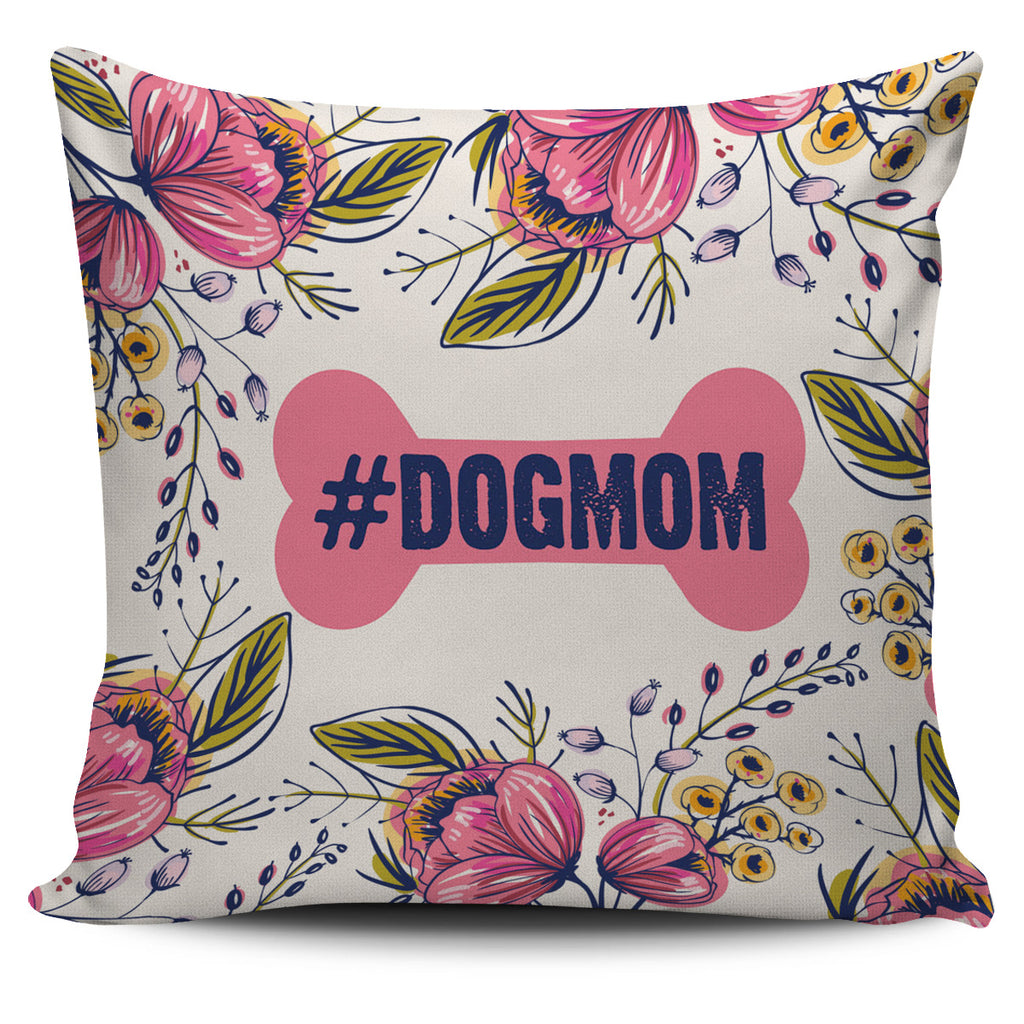 Dog Mom Pillow Cover