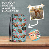 Custom Dog Wallet Phone Case