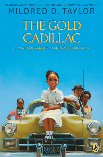 The Gold Cadillac: Mildred D. Taylor