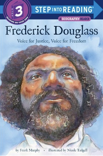 Frederick Douglass: Voice for Justice, Voice for Freedom