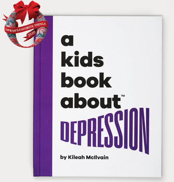 A Kids Book About | Depression