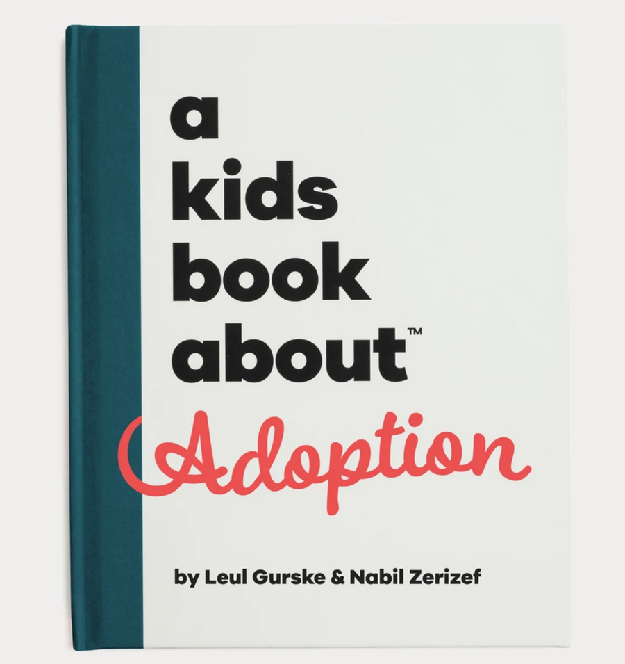 A Kids Book About | Adoption