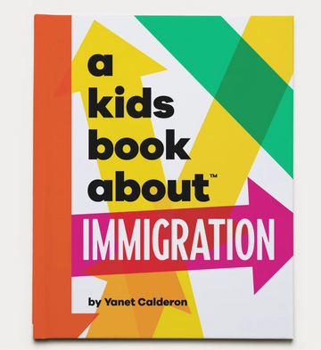 A Kids Book About | Immigration