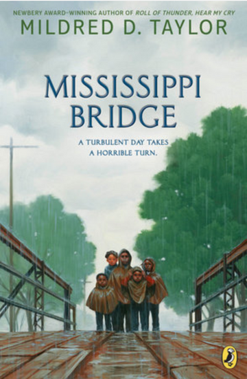 Mississippi Bridge: Mildred D. Taylor