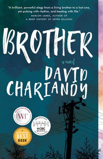 Brother: David Chariandy