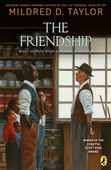 The Friendship: Mildred D. Taylor