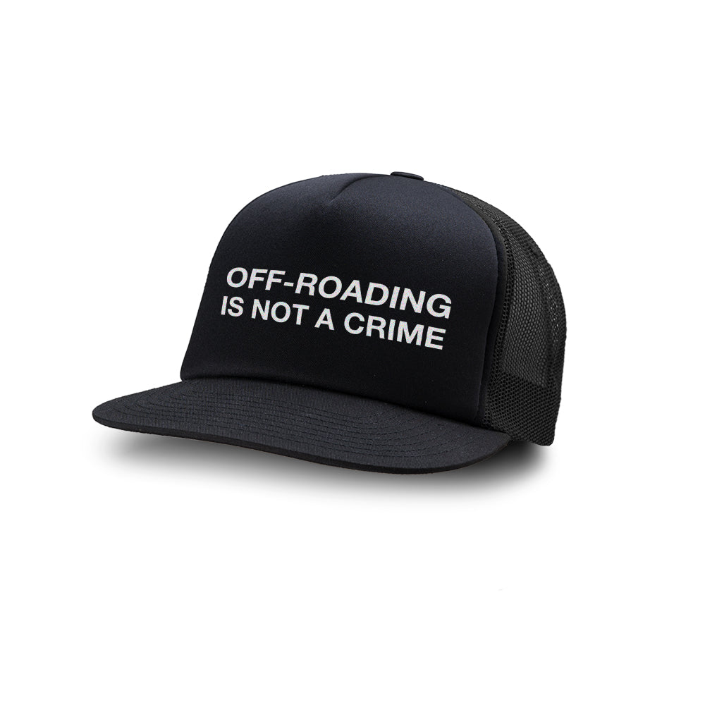 Dirt Co. Off-Roading Is Not A Crime Foam Trucker Hat