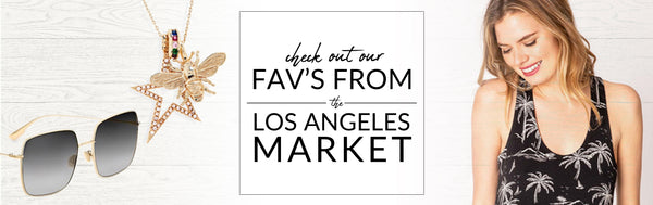 Check out our faves from the Los Angeles Market!