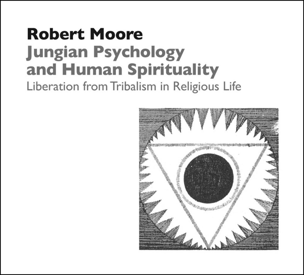 Jungian Psychology and Human Spirituality: Liberation from Tribalism in Religious Life