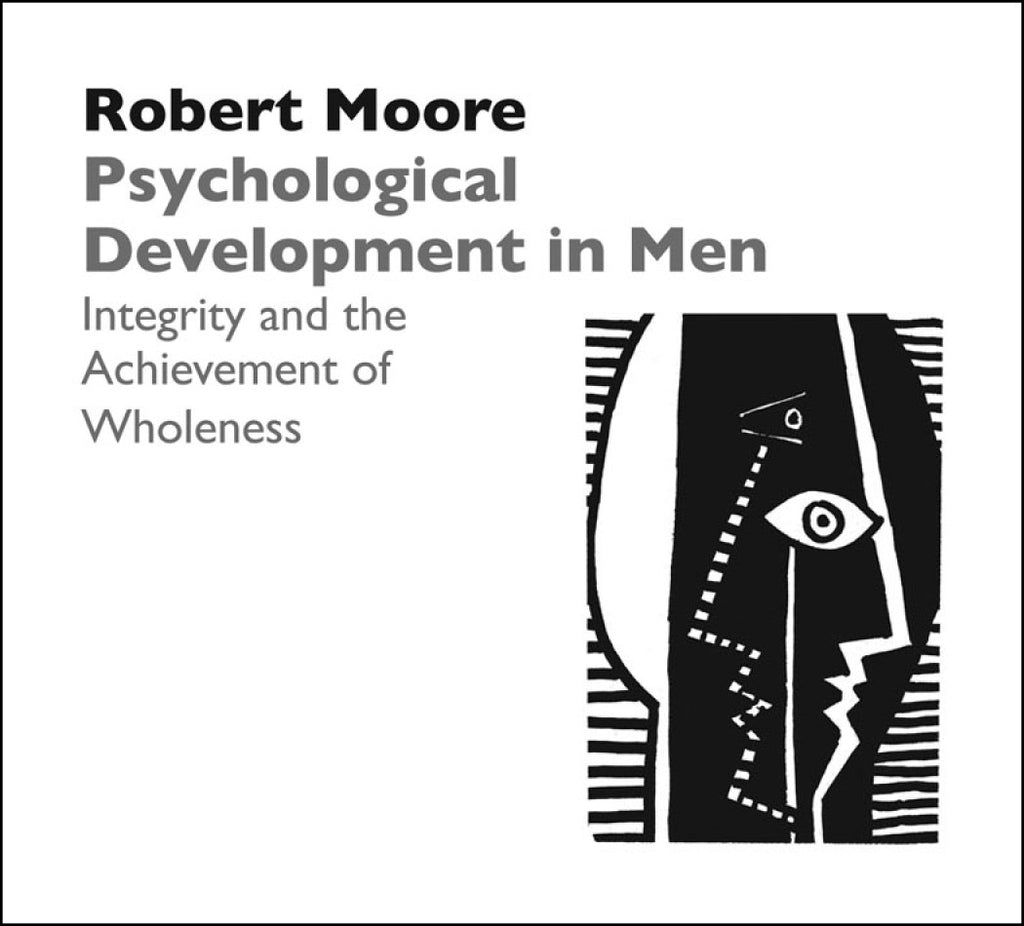 Psychological Development in Men: Integrity and the Achievement of Wholeness