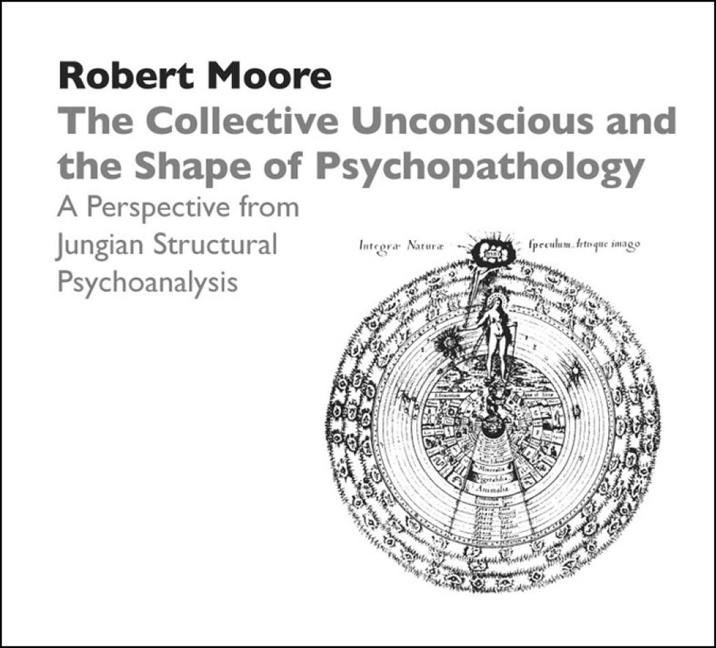 The Collective Unconscious and the Shape of Psychopathology: A Perspective from Jungian Structural Psychoanalysis