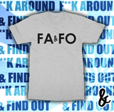 F**K AROUND & FIND OUT - BLACK PRINT Softstyle T-Shirt