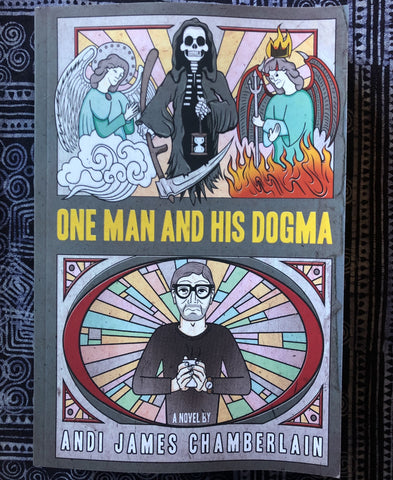 ONE MAN AND HIS DOGMA by Andi James Chamberlain (Paperback)