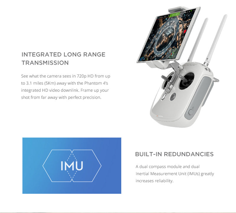 DJI Phantom 4 with  Integrated long range transmission up to 3.1 miles away