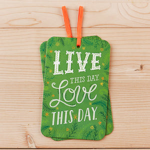 Live This Day. Love This Day.