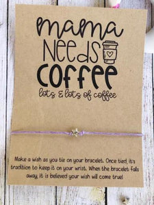 Mama Needs Coffee Wish Bracelet