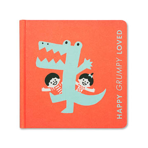 Happy Grumpy Loved, A Little Book Of Feelings