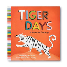 Load image into Gallery viewer, Tiger Days