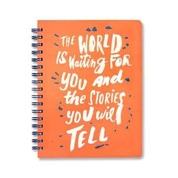 The World Is Waiting For You And The Stories You Will Tell Notebook