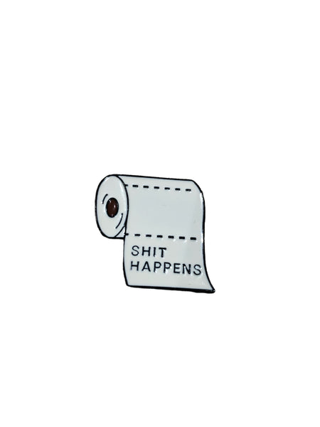 Sh*t Happens Enamel Pin