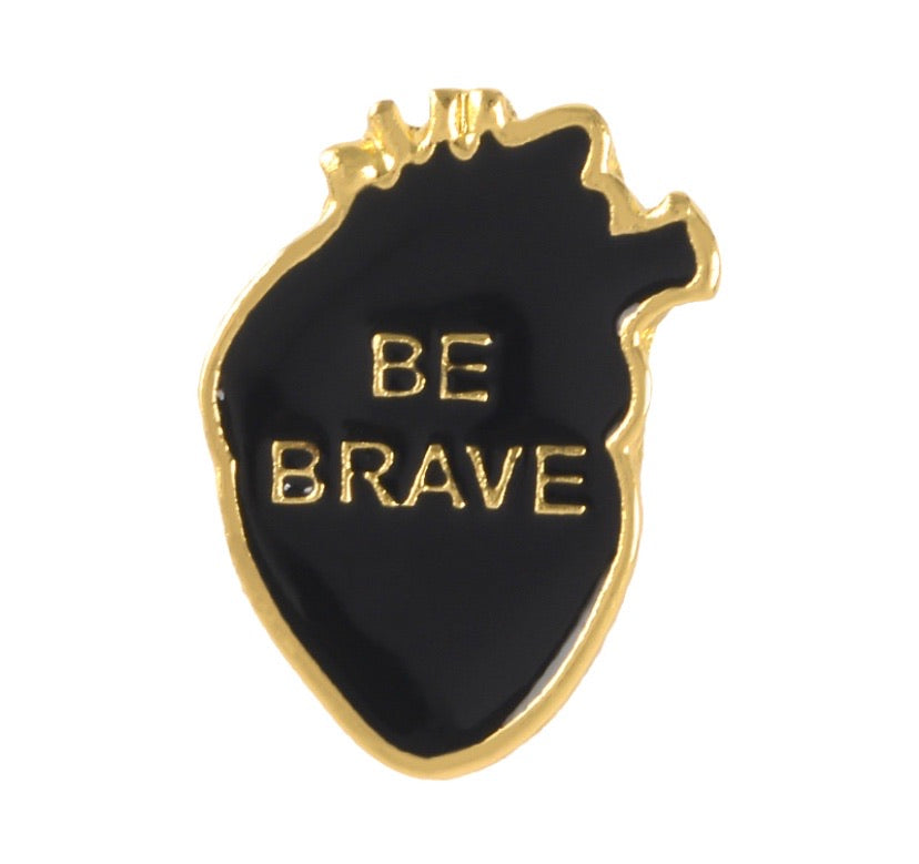Brave heart pin