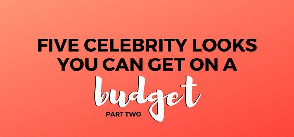 Five Celebrity Hairstyles You Can Get On A Budget—Part Two