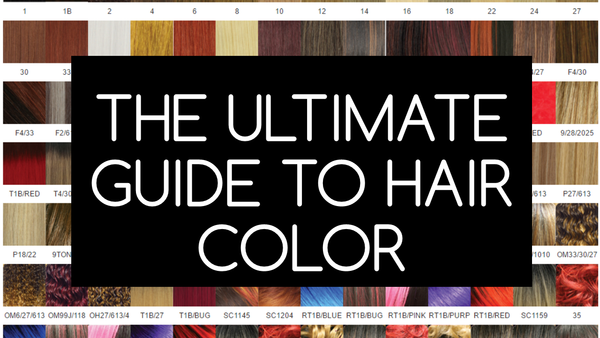 The Ultimate Guide to Hair Color