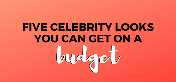 Five Celebrity Hairstyles You Can Get On A Budget
