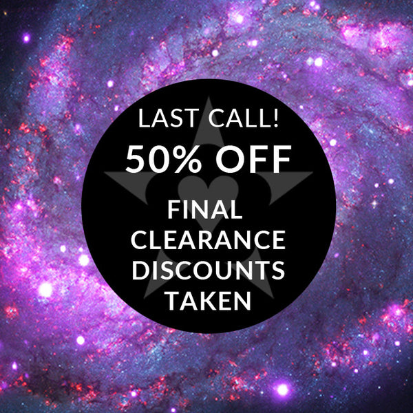 LAST CALL! Final Clearance discounts taken... all discounted at 50% OFF retail, prices as marked